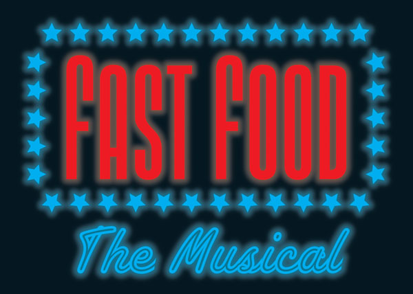 Rob Alderton's FAST FOOD The Musical