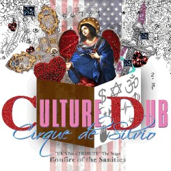 "Culture Dub - Cirque de Silvio: CD ""Bonfire Of The Sanities"""