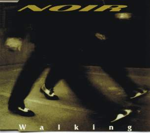 Noir - Walking